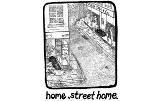 Home, Street Home - There's nothing sweet about living on the street
