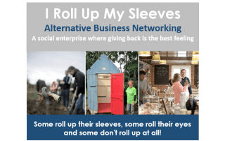 I Roll Up My Sleeves - Alternative Business Networking