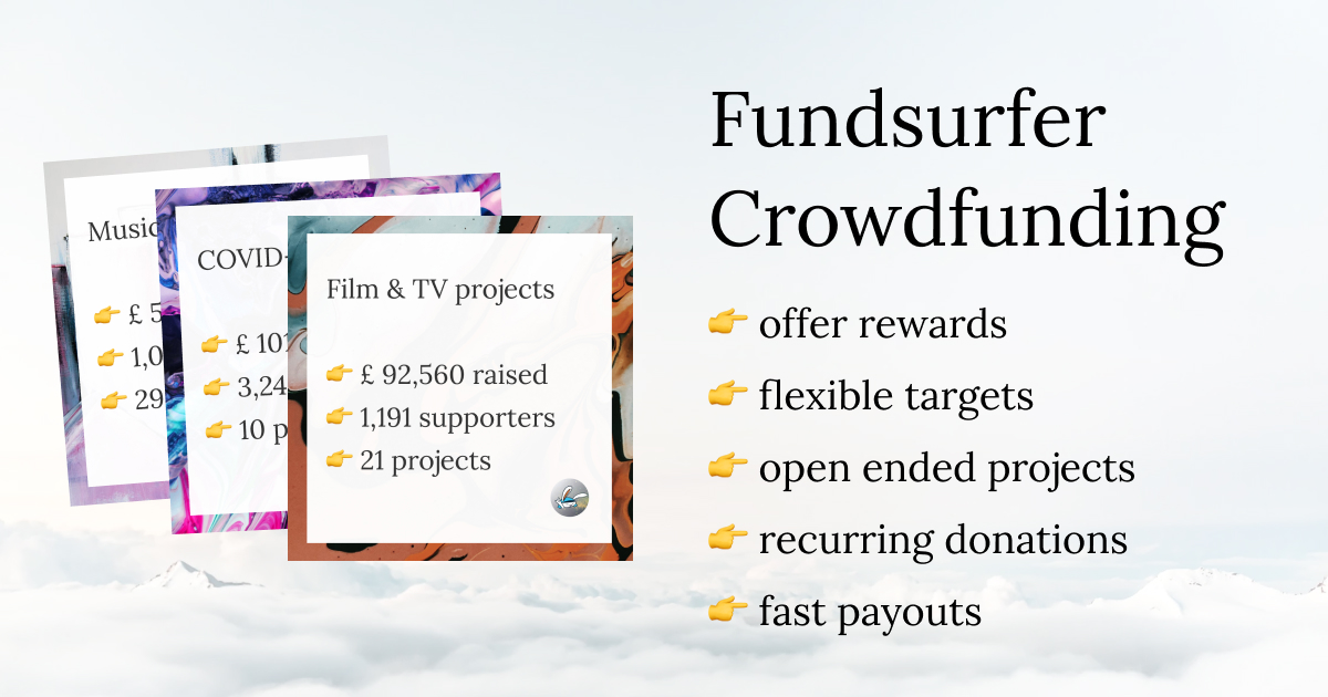 Fundsurfer Crowdfunding: offer rewards, flexible targets, open ended projects, recurring donations, gift aid